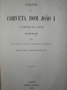 Corveta Dom João II(A Viagem a Capital do Japão no Anno de 1860)
