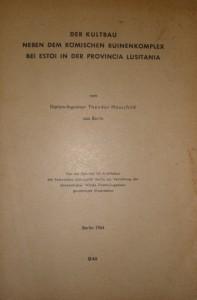Der Kultbau Neben Dem Römischen Ruinekomplex Bei Estoi in der Provincia Lusitania «€ 50.00»