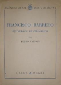 Francisco Barreto(Restaurador de Pernambuco) «€15.00»