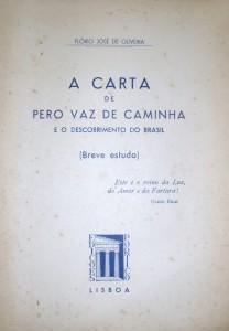 A Carta de Pedro Vaz de Caminha e o Descobrimento do Brasil «€15.00»