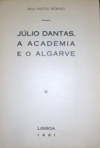 Júlio Dantas a Academia e o Algarve «€15.00»