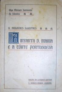 A Mulhers Illustres-A Infanta D.Maria e a Côrte Portuguesa «€10.00»