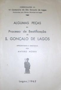 Algumas Peças do Processo de Beatificação de S.Gonçalo de Lagos «€15.00»