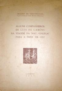 """Alguns Companheiros de Luís de Camões na Viagem da Nau""""Galega"""" Para a India em 1553 «€ 15.00»"""