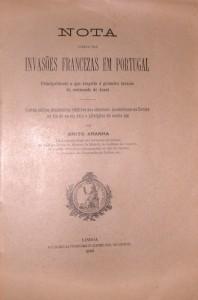 Nota Ácerca das Invasões Francezas em Portugal«Principalmente a que Respeito á Primeira Invasão do Commando de Junot» «€50.00»