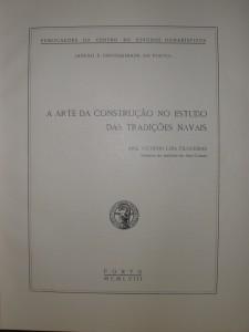 A Arte da Construção no Estudo das Tradições Navais «€25.00»