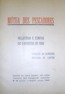 Mútua dos Pescadores(Relatório e Contas do Exercício de 1960) «€10.00»