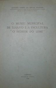"""O Museu Minicipal de Ílhavo e a Escultura """"O Homem do Leme"""" «€15.00»"""