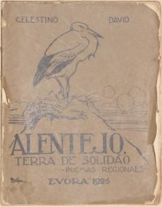 Alentejo - Terra de Solidao- Poemas Regionais «€30.00»