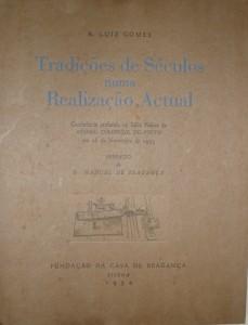 Tradiçoes de Seculo numa Realizaçao Actual «€20.00»