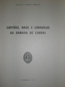Capitães, Naus e Caravelas da Armada de Cabral «€20.00»