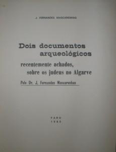 Dois Documentos Arqueológicos recentemente Achados, Sobre os Judeus no Algarve «€12.50»