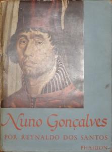 Nuno Gonçalves «Pintor Português do Seculo Quinze e o seu Retabulo Para o Mosteiro de S.Vincente-de-Fora» «€80.00»