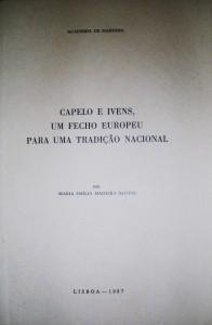 Capelo e Ivens, Um Fecho Europeu Para Uma Tradição Nacional «€15.00»