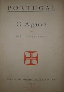 Portugal «O Algarve» Exposição Portuguesa em Sevilha «€15.00»