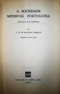 A Sociedade Medieval Portuguesa «€15.00»