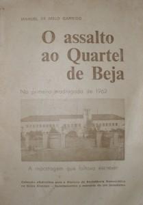 O Assalto ao Quartel de Beja  da Primeira Madrugada de 1962 «€30.00»