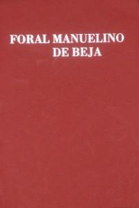 Foral Manuelino de Beja  «€30.00»