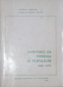 Inventário da Imprensa de Portalegre (1836-1970) «€10.00»