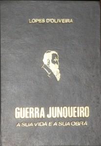 Guerra Junqueiro«A Sua Vida e a Sua Obra 1850-1880» «€30.00»