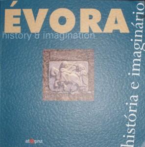 Évora«História e Imaginário» «€15.00»