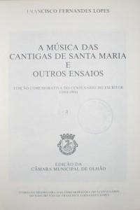 A Música das Cantigas de Santa Maria e Outros Ensaios «€15.00»