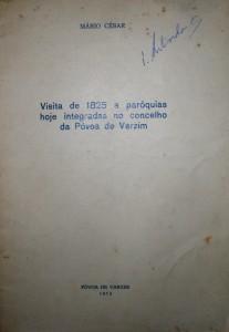 Visita de 1825 a Paróquias Hoje Integradas no Concelho da Póvoa de Varzim «€10.00»