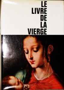 Le Livre de La Vierge «€40.00»