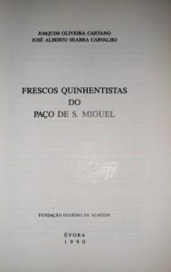 Frescos Quinhentistas do Paço de S.Miguel  «€25.00»