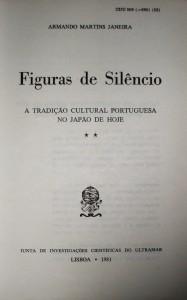 Figuras de Silêncio «A Tradição Cultural Portuguesa no Japão de Hoje» «€20.00»
