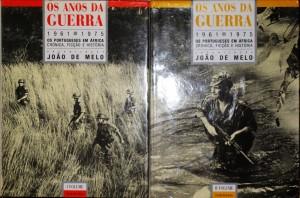 Os Anos da Guerra (1961-1975) os Portuguese em África, Crónica, Ficção e História «€50.00»