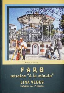 Faro - Retrato«á la minuta» Crónicas de 1º Pessoa «€15.00»