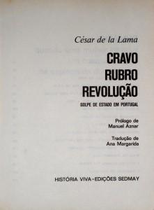 Cravo Rubro Revolução Golpe de Estado em Portugal no 25 Abril  «€10.00»