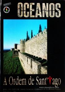 Oceanos«A Ordem de Santiago» nº4 - Comissão Nacional Para as Comemorações dos Descobrimentos Portugueses - Lisboa - Julho - 1990 - «€30.00»