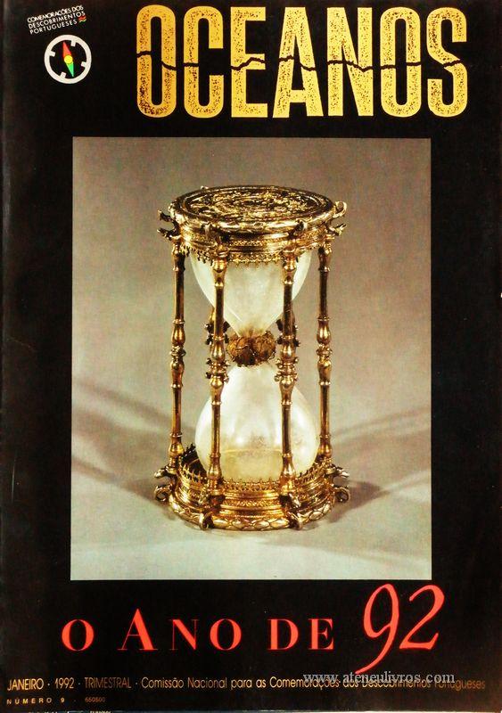 Oceanos«o Ano de 92» nº9 - Comissão Nacional Para as Comemorações dos Descobrimentos Portugueses - Lisboa -Janeiro - 1992 - «€15.00»