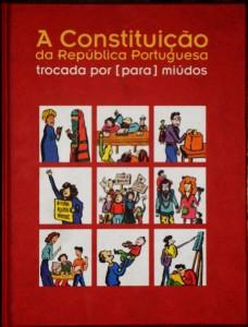 A Constituição da Republica Portuguesa  Trocada por«Para» Miúdos «€30.00»
