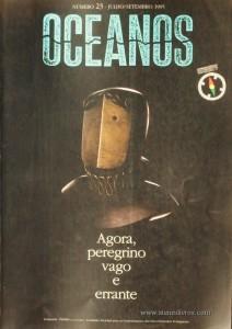 Oceanos«Agora Peregrino Vago e Errante» nº23 - Comissão Nacional Para as Comemorações dos Descobrimentos Portugueses - Lisboa - Julho/Setembro - 1995 - «€20.00»
