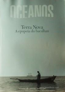 Oceanos«Terra Nova a Epopeia do Bacalhau» nº45 - Comissaõ Nacional Para as Comemorações dos Descobrimentos Portugueses - Lisboa - Janeiro/Março - 2001 - €15.00»