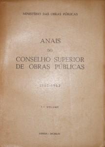 Anais do Conselho Superior de Obras Públicas de 1962-1963 -1ºVolume