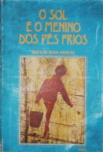 O Sol e o Menino dos Pés Frios «€25.00»