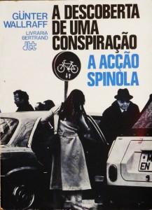A Descoberta de Uma Conspiração a Acção Spinola  «€15.00»