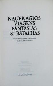 Naufrágios Viagens Fantasias & Batalhas «€20.00»