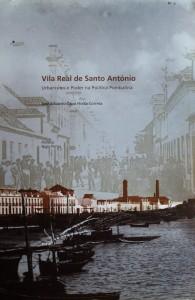 Vila Real de Santo António«Urbanismo e Poder na Política Pombalina»  «€45.00»