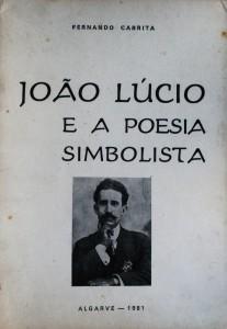 João Lúcio e a Poesia Simbolista  «€12.50»