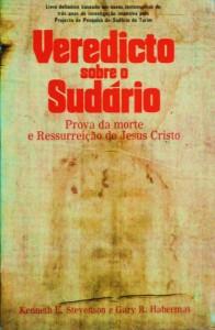 Veredicto Sobre o Sudário«Prova da Morte e Ressureição de Jesus Cristo» «€15.00»