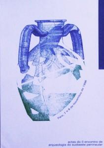 Actas de II Encontro de Arqueologia do Sudoeste Peninsular(Faro, 7 a 9 de Novembro de 1996)  «€40.00»