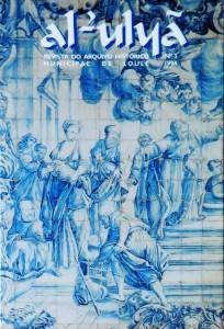 Revista Al-uluã do Arquivo Histórico Municipal de Loulé Nº3  «€25.00»