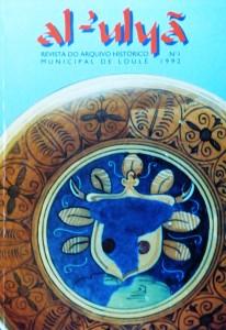 Revista Al-uluã do Arquivo Histórico Municipal de Loulé Nº1 «€20.00»