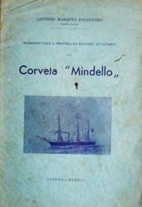 Corveta 'Mindello'«Subsídio Para História da Marinha Portuguesa» «€15.00»