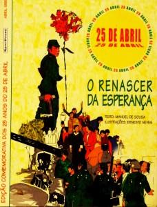25 de Abril «O Renascer da Esperança» «€15.00»